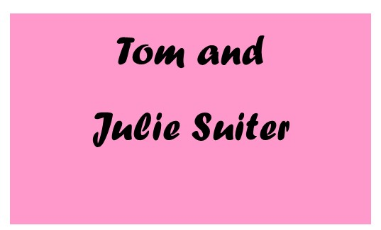 Tom & Julie Suiter