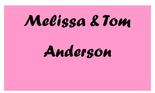 Anniversary Sponsors Melissa and Tom Anderson