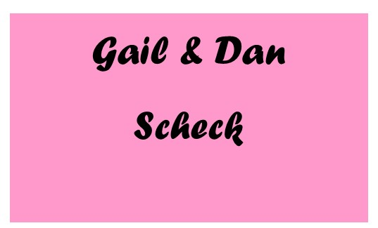Supporting Sponsors Gail and Dan Scheck