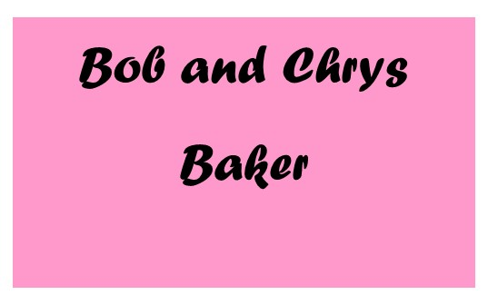Anniversary Sponsors Bob and Chrys Baker